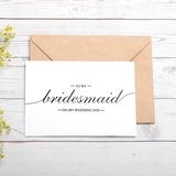 Bridesmaid Gifts - Beautiful Card Paper Wedding Day Card
