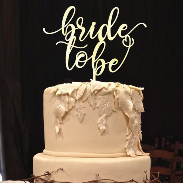 Bride To Be Acrylic/Wood Cake Topper